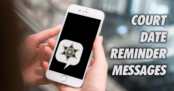 Court Date Reminder Text Messages Feat